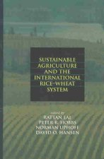 Sustainable Agriculture and the International Rice-Wheat System