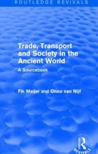 Trade, Transport and Society in the Ancient World