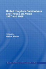 United Kingdom Publications and Theses on Africa 1967-68