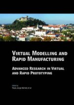 Virtual Modelling and Rapid Manufacturing