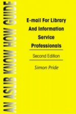 E-Mail for Librarians and Information Service Professionals