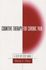 Cognitive Therapy for Chronic Pain