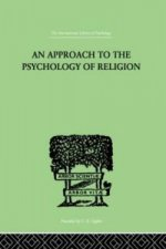 Approach to the Psychology of Religion
