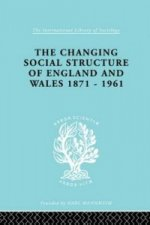 Changing Social Structure of England and Wales