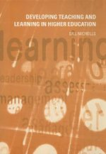 Developing Teaching and Learning in Higher Education