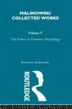 Father in Primitive Psychology and Myth in Primitive Psychology