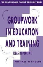 Groupwork in Education and Training