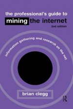 Professional's Guide to Mining the Internet