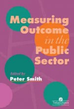 Measuring Outcome in the Public Sector