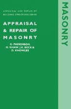 Appraisal and Repair of Masonry (Appraisal and Repair of Building Structures Series)