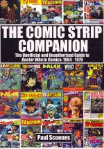 Comic Strip Companion: the Unofficial and Unauthorised Guide to Doctor Who in Comics: 1964 - 1979