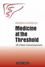Medicine at the Threshold