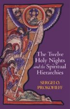 Twelve Holy Nights and the Spiritual Hierarchies