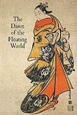 Dawn of the Floating World 1650-1765