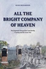 All the Bright Company of Heaven