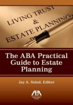 ABA Practical Guide to Estate Planning