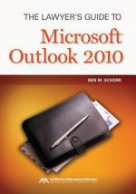 Lawyer's Guide to Microsoft Outlook 2010