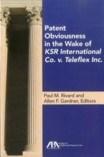 Patent Obviousness in the Wake of Ksr International Co. V. Teleflex Inc.