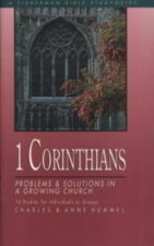 1 Corinthians: Problems and Solutions in a Growing Church