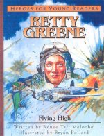 Betty Green - Flying High