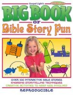 Big Book of Bible Story Fun