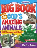 Big Book of God's Amazing Animals