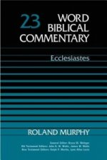 Word Biblical Commentary: Ecclesiastes