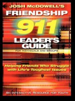 Friendship 911 Leader's Guide: for Individuals and Groups