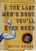 Last Men's Book You'll Ever Need