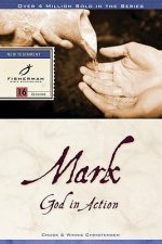 Mark: God in Action