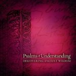Psalms of Understanding