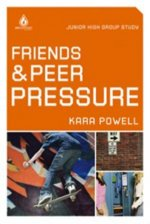Friends & Peer Pressure