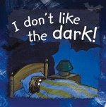 I Don't Like the Dark