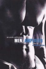 Men, Amplified
