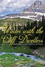 Winter with the Cliff Dwellers