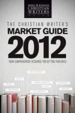 Christian Writer's Market Guide 2012