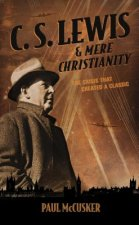 C. S. Lewis & Mere Christianity