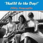 That'll be the Day 1950s! Newcastle
