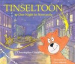 Tinseltoon or One Night in Newcastle
