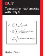 Typesetting Mathematics with LaTeX