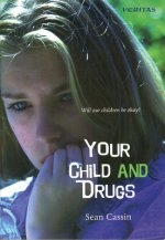 Your Child and Drugs