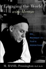 Engaging the World with Merton