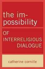 Im-Possibility of Interreligious Dialogue