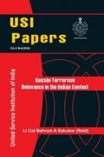 Suicide Terrorism: Relevance in Indian Context