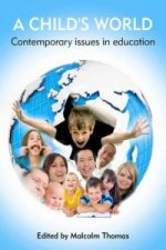 Child's World - Contemporary Issues in Education