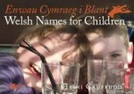 Enwau Cymraeg i Blant/Welsh Names for Children