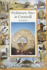 Prehistoric Sacred Sites of Cornwall