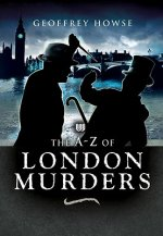 Wharncliffe A-Z of London Murders