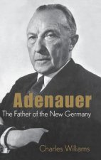 Konrad Adenauer: the Father of the New Germany