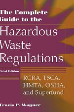 Complete Guide to Hazardous Waste Regulations
